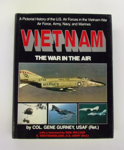 CHEAP BOOKS  ZB3061 VIETNAM THE WAR IN THE AIR - COL. GENE GURNEY USAF  RET.