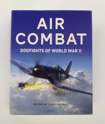 OSPREY  ZB3064 AIR COMBAT DOGFIGHTS OF THE WORLD WAR II