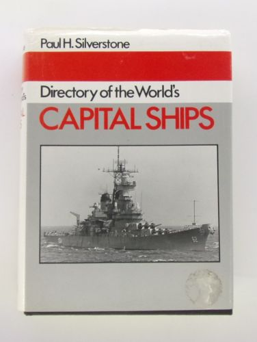 CHEAP BOOKS  ZB3071 DIRECTORY OF THE WORLDS CAPITAL SHIPS - PAUL H. SILVERSTONE
