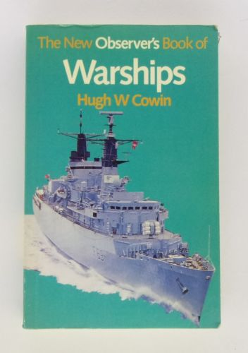 CHEAP BOOKS  ZB3087 THE NEW OBSERVERS BOOK OF WARSHIPS - HUGH W COWIN