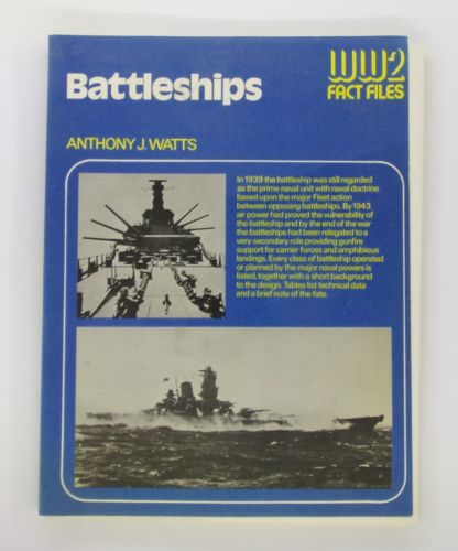 CHEAP BOOKS  ZB3079 WW2 FACT FILES BATTLESHIPS - ANTHONY J. WATTS
