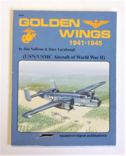 SQUADRON/SIGNAL  6059 GOLDEN WINGS 1941-1945