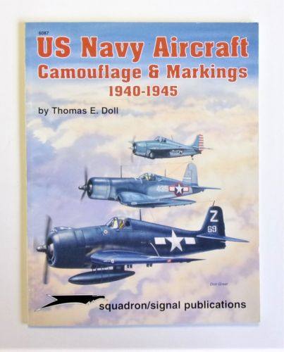 SQUADRON/SIGNAL  6087 US NAVY AIRCRAFT CAMOUFLAGE   MARKINGS 1940-1945
