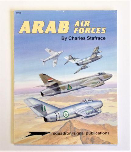 SQUADRON/SIGNAL  6066 ARAB AIR FOCES - CHARLES STAFRACE