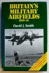 CHEAP BOOKS  ZB387 BRITAINS MILITARY AIRFIELDS 1939-45