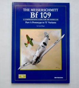 SAM MODELLERS DATAFILES  09. THE MESSERSCHMITT Bf 109 PART 1 PROTOTYPE TO E VARIANTS
