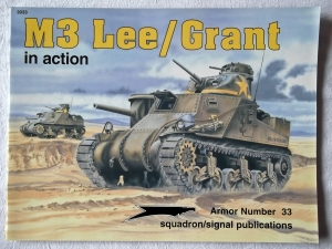 SQUADRON/SIGNAL ARMOR IN ACTION  2033. M3 LEE/GRANT