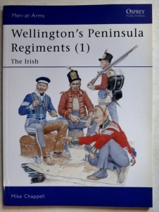 OSPREY  382. WELLINGTONS PENINSULA REGIMENTS  1  THE IRISH