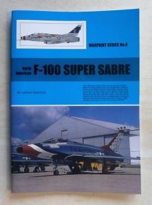 WARPAINT  004. NORTH AMERICAN F-100 SUPER SABRE