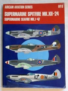 AIRCAMS  08. SUPERMARINE SPITFIRE Mk.XII-24 SEAFIRE Mk. 1-47  VERY TATTY COPY