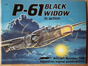 SQUADRON/SIGNAL AIRCRAFT IN ACTION  1106. P-61 BLACK WIDOW