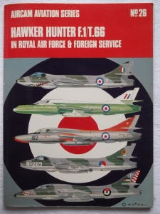 AIRCAMS  26. HAWKER HUNTER F.1/T.66 IN RAF   FOREIGN SERVICE