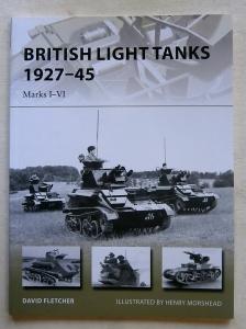 NEW VANGUARDS  217. BRITISH LIGHT TANKS 1927-45