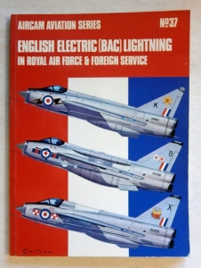AIRCAMS  37. ENGLISH ELECTRIC BAC LIGHTNING IN RAF   FOREIGN SERVICE