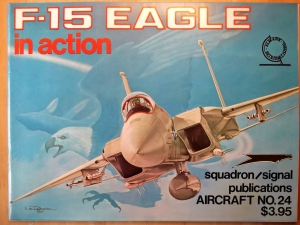 SQUADRON/SIGNAL AIRCRAFT IN ACTION  1024. F-15 EAGLE