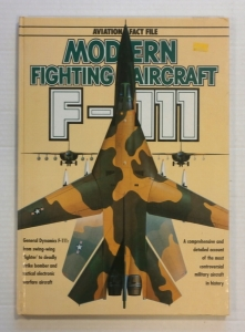 CHEAP BOOKS  ZB704 AVIATION FACT FILE MODERN FIGHTING AIRCRAFT F-111