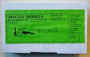 MAGNA 1/72 7272 GLOSTER F.9/37 PEREGRINE ENGINED SECOND PROTOTYPE