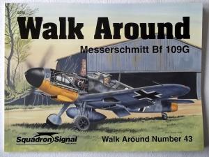 SQUADRON/SIGNAL WALK AROUND  5543. MESSERSCHMITT BF 109G
