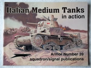 SQUADRON/SIGNAL ARMOR IN ACTION  2039. ITALIAN MEDIUM TANKS