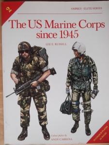 OSPREY ELITE  002. THE U.S. MARINE CORPS SINCE 1945