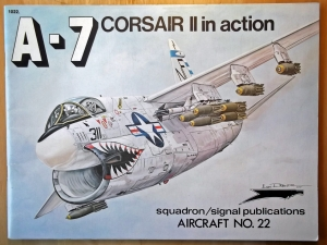 SQUADRON/SIGNAL AIRCRAFT IN ACTION  1022. A-7 CORSAIR
