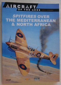 CHEAP BOOKS  ZB572 AIRCRAFT OF THE ACES MEN AND LEGENDS SPITFIRES OVER THE MEDITERRANEAN   NORTH AFRICA