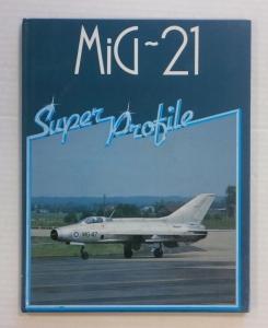 CHEAP BOOKS  ZB710 MIG 21 SUPER PROFILE