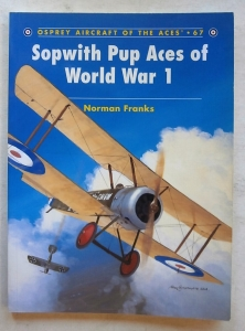AIRCRAFT OF THE ACES  067. SOPWITH PUP ACES OF WWI