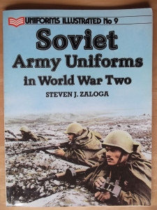 UNIFORMS ILLUSTRATED  09. SOVIET ARMY UNIFORMS IN WWII