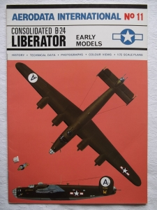 AERODATA INTERNATIONALS  11. B-24 LIBERATOR EARLY MODELS