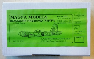 MAGNA 1/72 2772 BLACKBURN FIREBRAND TF.III/TF.IV
