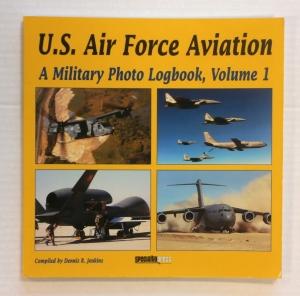 CHEAP BOOKS  ZB712 U.S. AIR FORCE AVIATION A MILITARY PHOTO LOGBOOK VOLUME 1