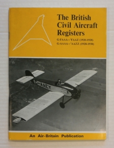 CHEAP BOOKS  ZB694 THE BRITISH CIVIL AIRCRAFT REGISTERS G-FAAA -FAAZ  1920-1928  G-AAAA -AAZZ  1928-1930