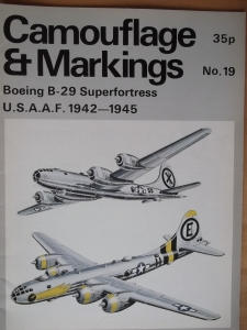 CAMOUFLAGE   MARKINGS  19. BOEING B-29 SUPERFORTRESS USAAF 1942-1945