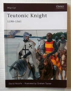 OSPREY WARRIOR  124. TEUTONIC KNIGHT 1190-1561