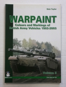CHEAP BOOKS  ZB802 WARPAINT COLOURS AND MARKINGS OF BRITISH ARMY VEHICLES 1903-2003