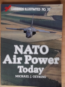 WARBIRDS ILLUSTRATED  37. NATO AIR POWER TODAY