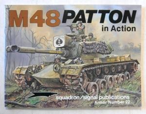 SQUADRON/SIGNAL ARMOR IN ACTION  2022. M48 PATTON
