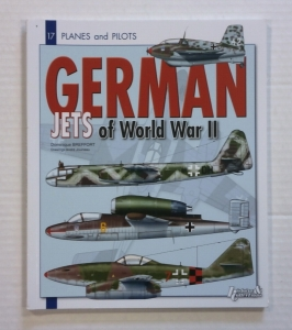 CHEAP BOOKS  ZB797 PLANES AND PILOTS No 17 GERMAN JETS OF WORLD WAR II