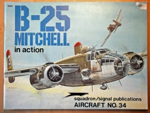 SQUADRON/SIGNAL AIRCRAFT IN ACTION  1034. B-25 MITCHELL