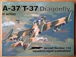 SQUADRON/SIGNAL AIRCRAFT IN ACTION  1114. A-37/T-37 DRAGONFLY