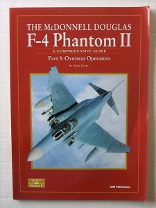 SAM MODELLERS DATAFILES  14. THE MCDONNELL DOUGLAS F-4 PHANTOM II PART 3 OVERSEAS OPERATORS