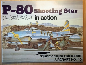 SQUADRON/SIGNAL AIRCRAFT IN ACTION  1040. P-80 SHOOTING STAR