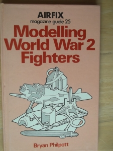 AIRFIX GUIDES  25. MODELLING WORLD WAR 2 FIGHTERS