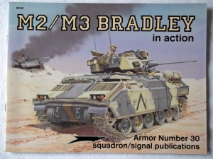 SQUADRON/SIGNAL ARMOR IN ACTION  2030. M2/M3 BRADLEY