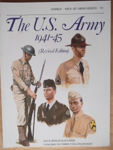 OSPREY  070. THE US ARMY 1941-45  REVISED EDITION