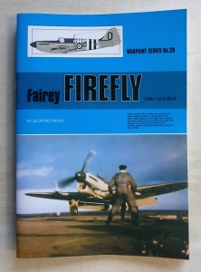 WARPAINT  028. FAIREY FIREFLY F.Mk.1 to U.Mk.9