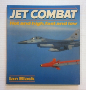 CHEAP BOOKS  ZB727 JET COMBAT HOT AND HIGH FAST AND LOW
