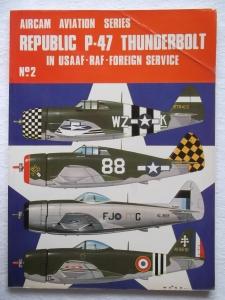AIRCAMS  02. REPUBLIC P-47 THUNDERBOLT IN USAAF RAF FOREIGN SERVICE
