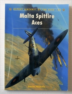 AIRCRAFT OF THE ACES  083. MALTA SPITFIRE ACES